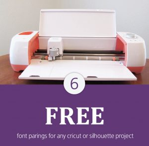 Combining Free Fonts for Any Cricut or Silhouette Project